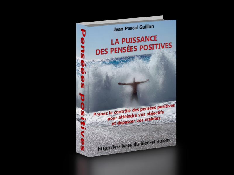 """couverture du livre numérique """"La puissance des pensées positives"""" pour le blog """"Les livres du bien-être"""""""
