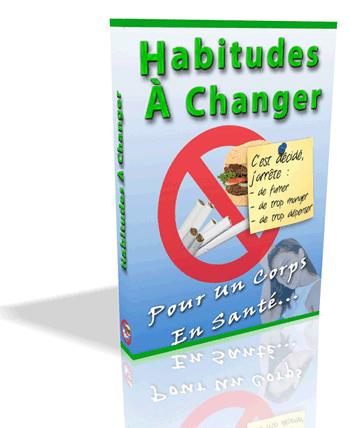 Chasser les mauvaises habitudes