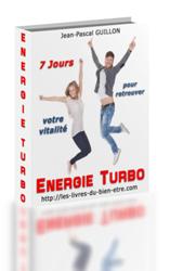 couverture du guide pratique Energie Turbo retrouver son énergie et retrouver sa vitalité en 7 jours
