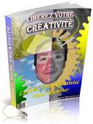 ebook Comment libérer votre créativité