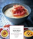 la soupe est un concentré de vitamines et de sels minéraux en même temps que de fibres
