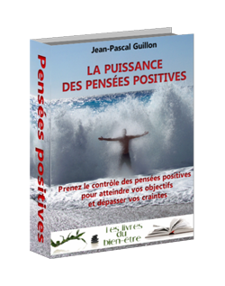 La puissance des pensées positives