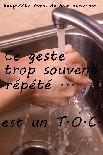 Se laver les mains de manière compulsive est un des troubles obsessionnels compulsifs les plus fréquents.