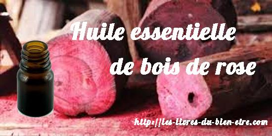 Le bois de rose est une des huiles essentielles actives contre l'anxiété.