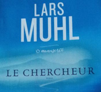 Le chercheur, ouvrage initiatique de Lars Muhl.