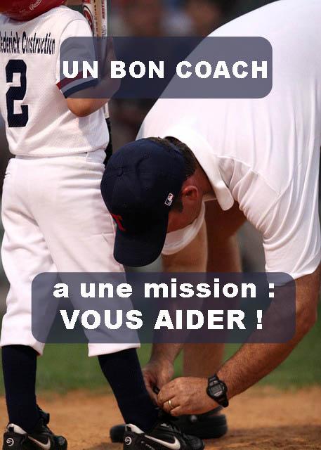 Choisir un coach, c'est s'assurer d'une aide pour progresser.