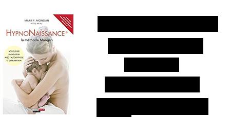 Hypnonaissance : le livre de Marie F. Mongan