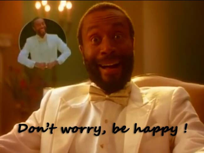 "Bobby McFerrin nous invite à être heureux avec son ""Don't worry, be happy""."